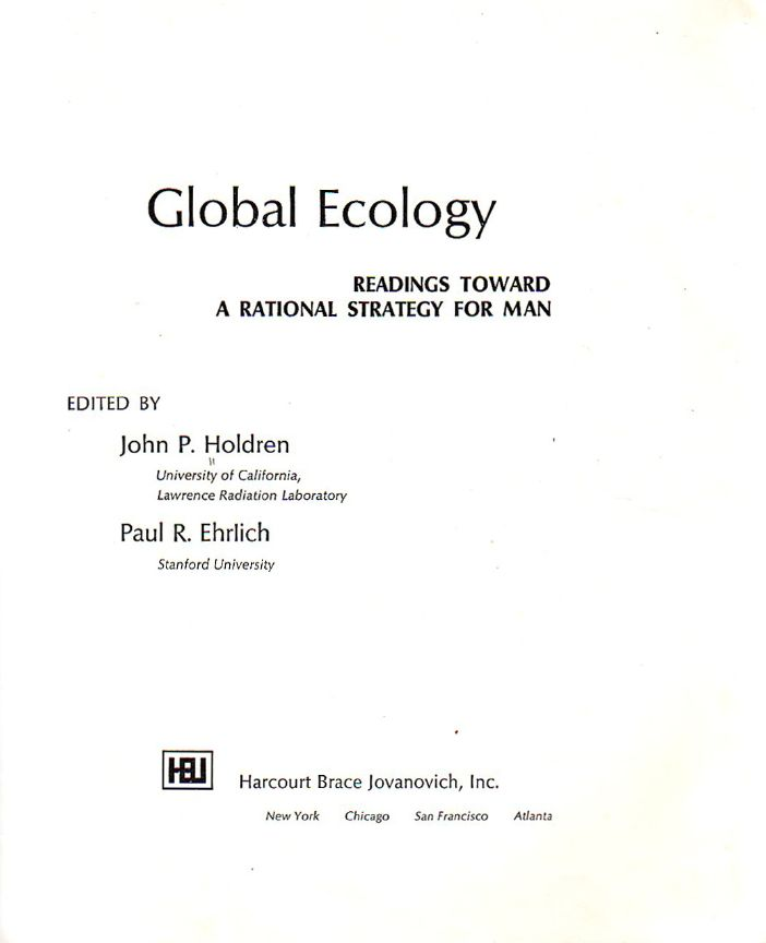 flashback john holdren in new ice age likely climate depot in 1971 john holdren edited and contributed an essay to a book entitled global ecology readings toward a rational strategy for man